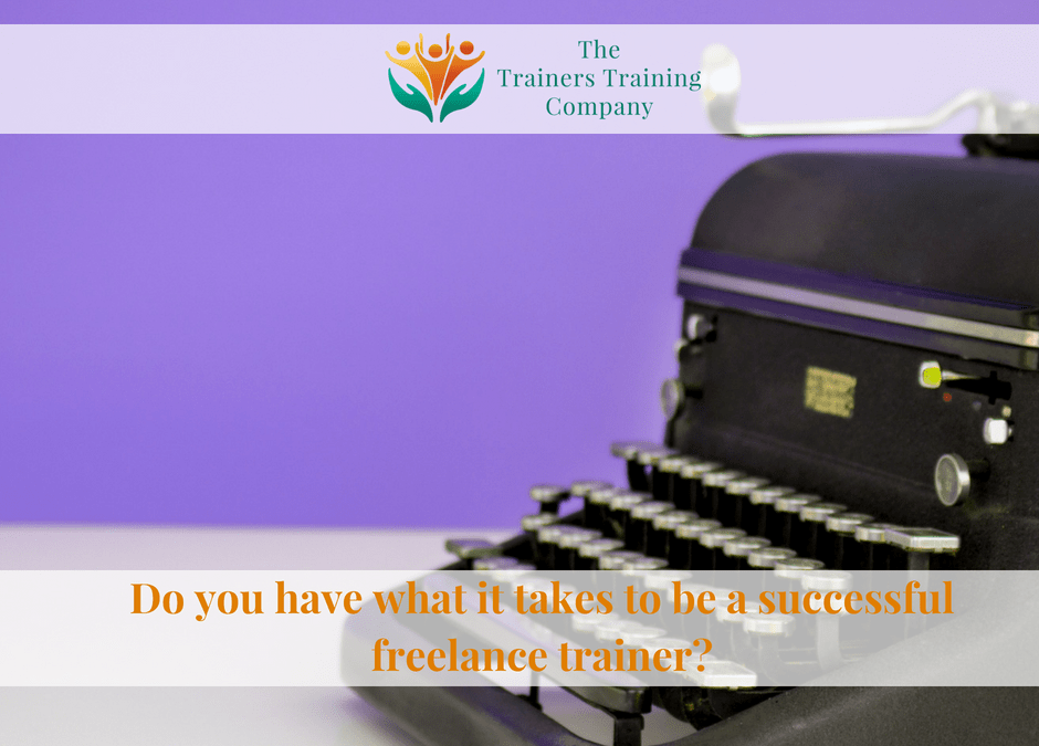 Do you have what it takes to be a successful freelance trainer?