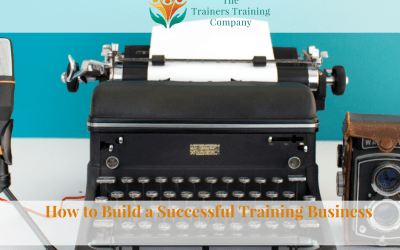 How to Build a Successful Training Business
