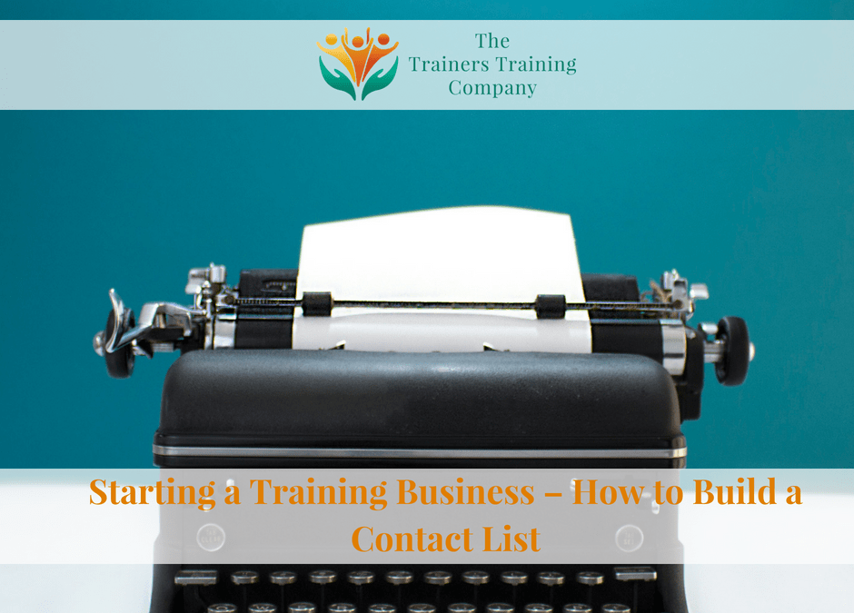 How to build a contact list from scratch for your new training business