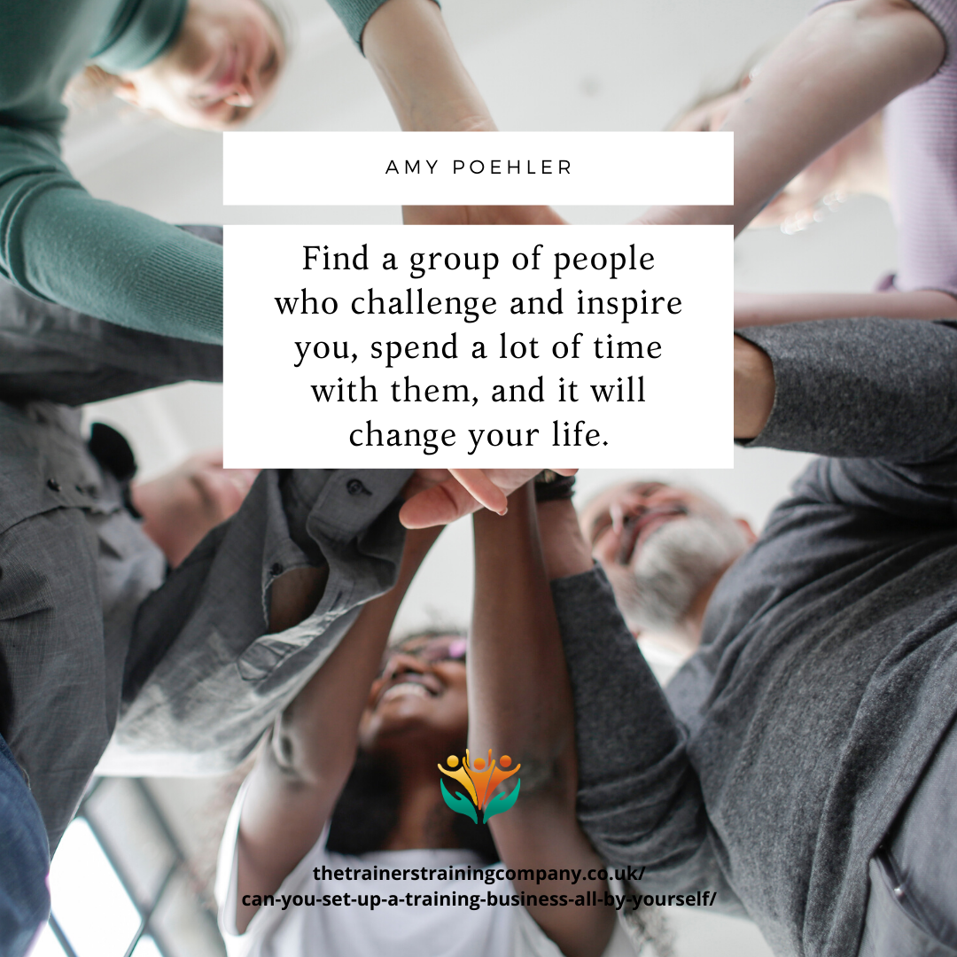 """""""Find a group of people who challenge and inspire you, spend a lot of time with them, and it will change your life."""" – Quote by Amy Poehler"""