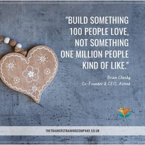 """Build something 100 people love, not something 1 million people kind of like."" — Brian Chesky, Co-Founder & CEO, Airbnb"