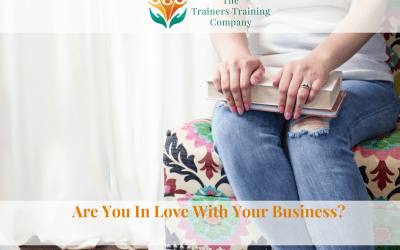 Are You In Love With Your Business?