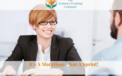 It's A Marathon – Not A Sprint!