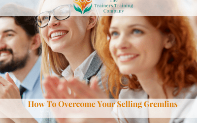 How To Overcome Your Selling Gremlins