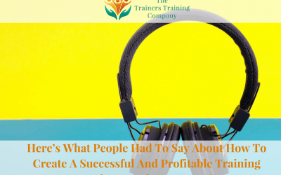 Here's What People Had To Say About How To Create A Successful And Profitable Training Business – The Easy Way!