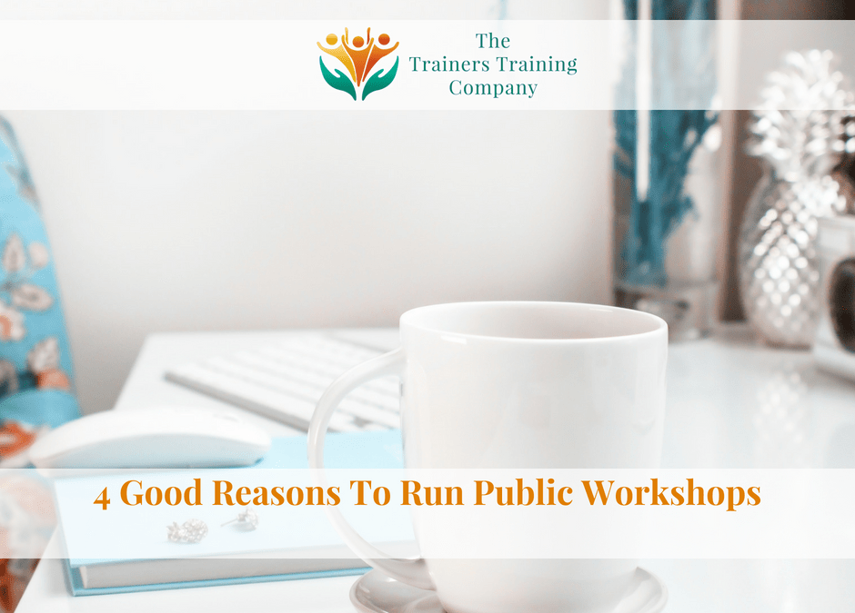 4 Good Reasons To Run Public Workshops