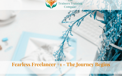 Fearless Freelancer #1 – The Journey Begins