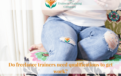 Do freelance trainers need qualifications to get work?