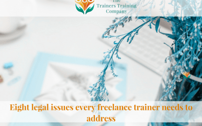 Eight legal issues every freelance trainer needs to address