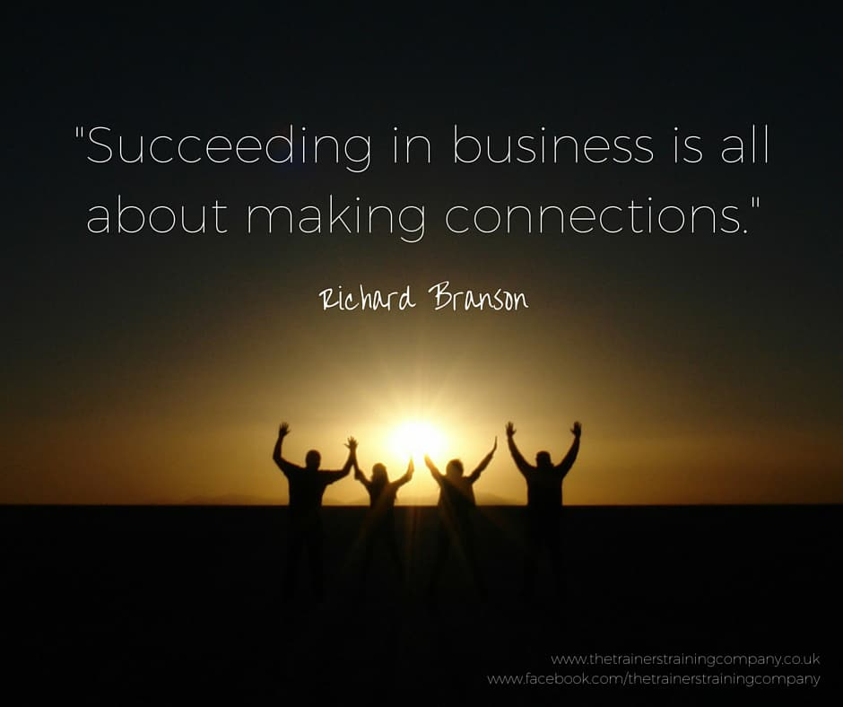 Quote by Richard Branson: Succeeding in business is all about making connections
