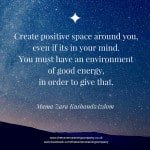 Quote about choosing a positive space for a training venue