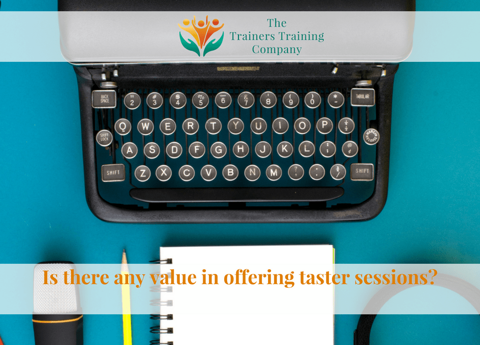 Is there any value in offering taster sessions?