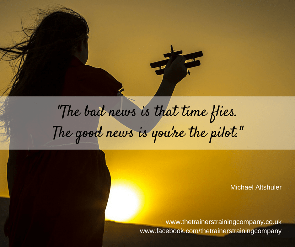 The bad news is that time flies. The good news is you're the pilot. Quote from Michael Alshuler