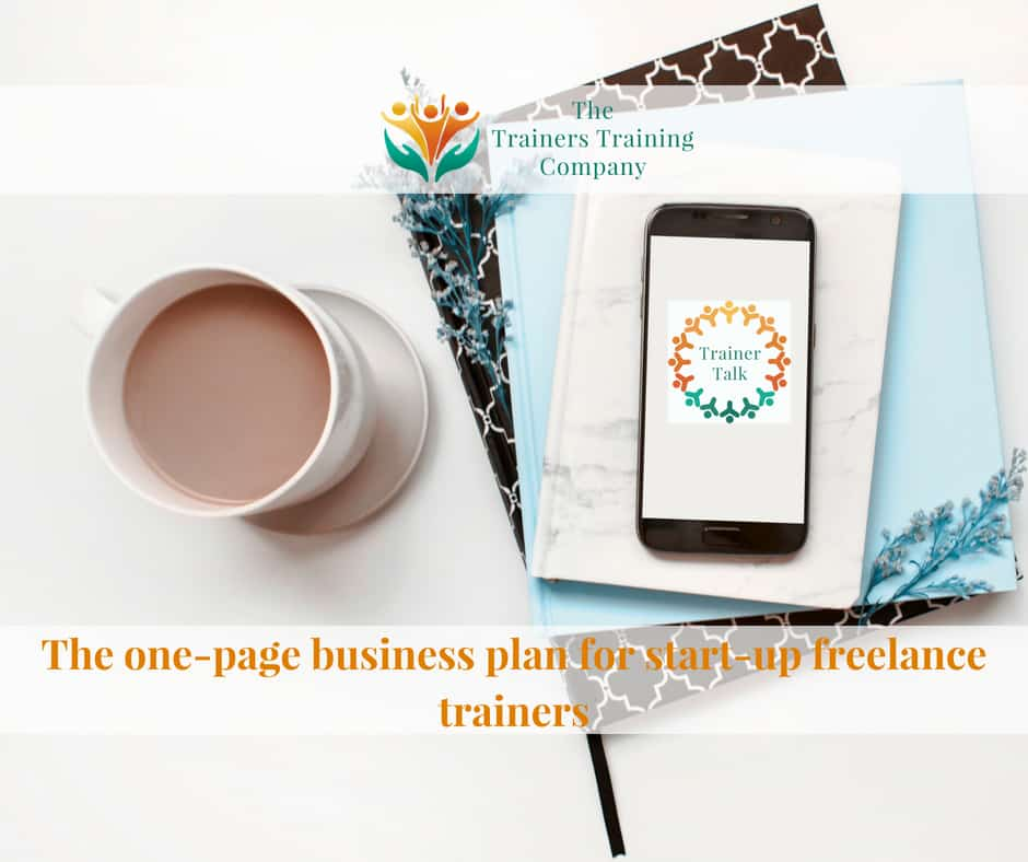 Starting out as a freelance trainer? How to write a business plan