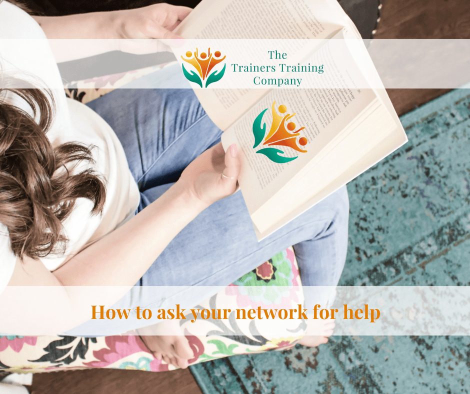 How to ask your network for help