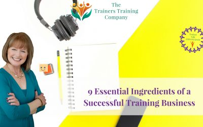 9 Essential Ingredients of a Successful Training Business