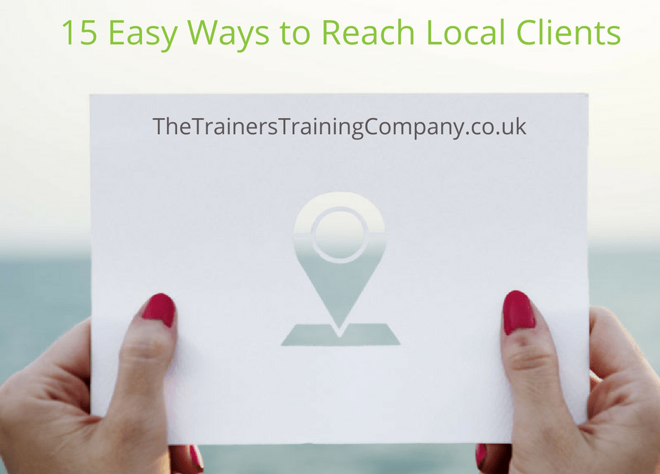 15 Easy Ways Trainers Can Reach Local Clients