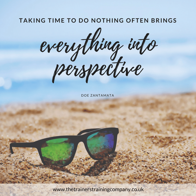 Taking the time to do nothing often brings everything into perspective. Quote by Doe Zantamata