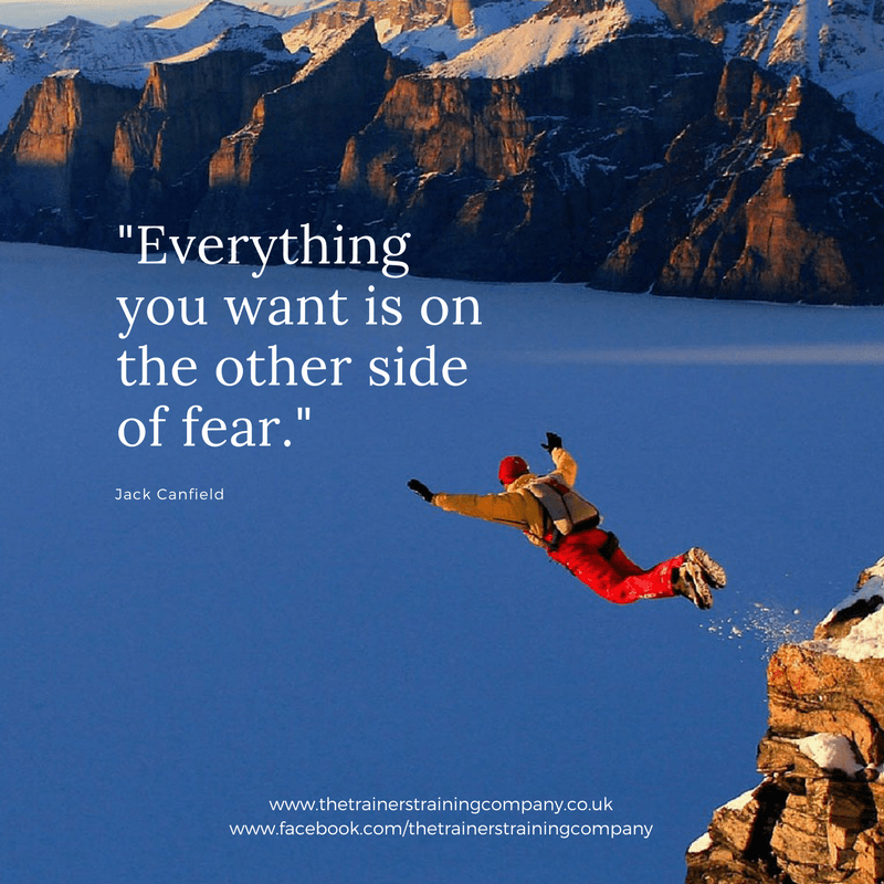 Everything you want is on the other side of fear. Quote by Jack Canfield