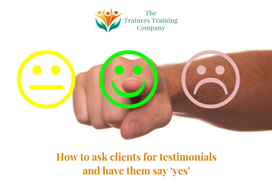 How to ask clients for testimonials and have them say 'yes'