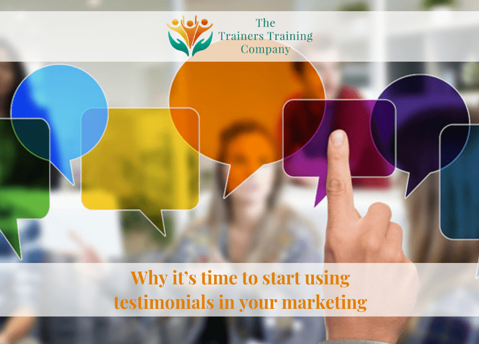 Why it's time to start using testimonials in your marketing