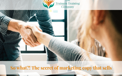 So what?! The secret of marketing copy that sells