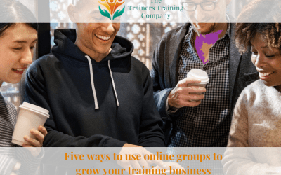 Five ways to use online groups to grow your training business