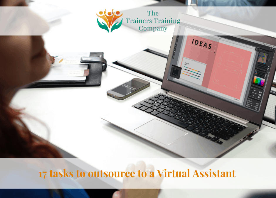 17 tasks to outsource to a Virtual Assistant