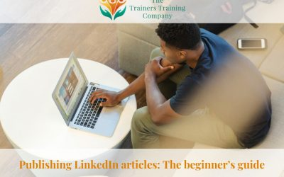 Publishing LinkedIn articles: The beginner's guide