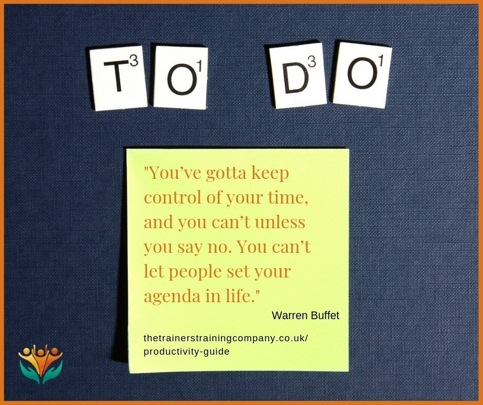 You gotta keep control of time. Quote by Warren Buffet