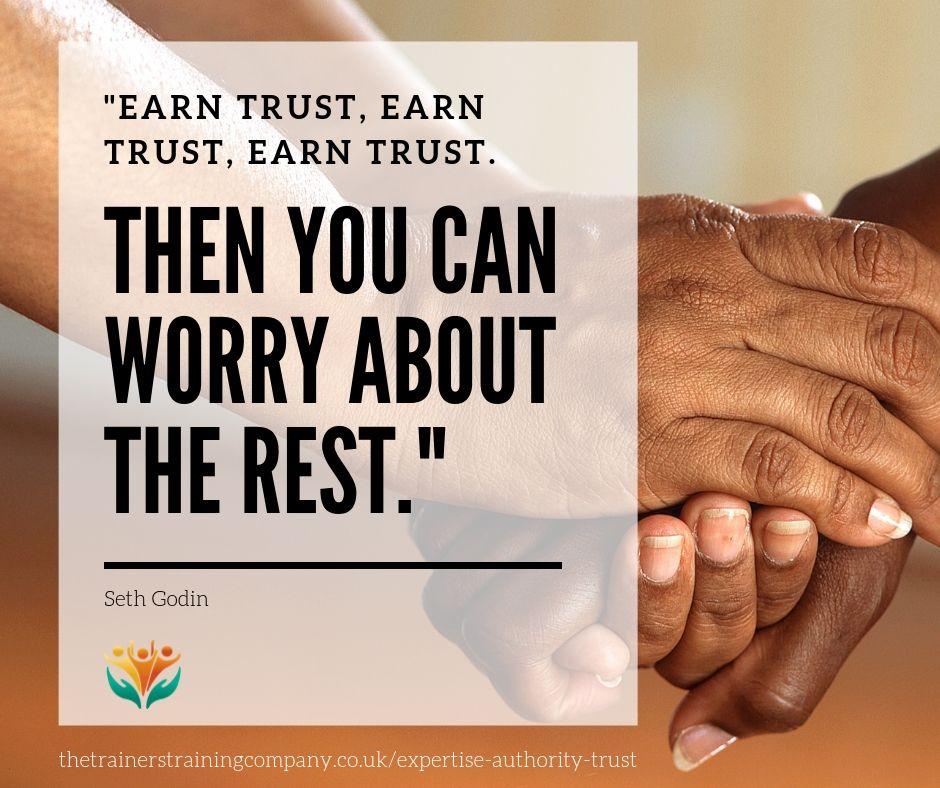 """Earn trust, earn trust, earn trust. Then you can worry about the rest"". Quote by Seth Godin"