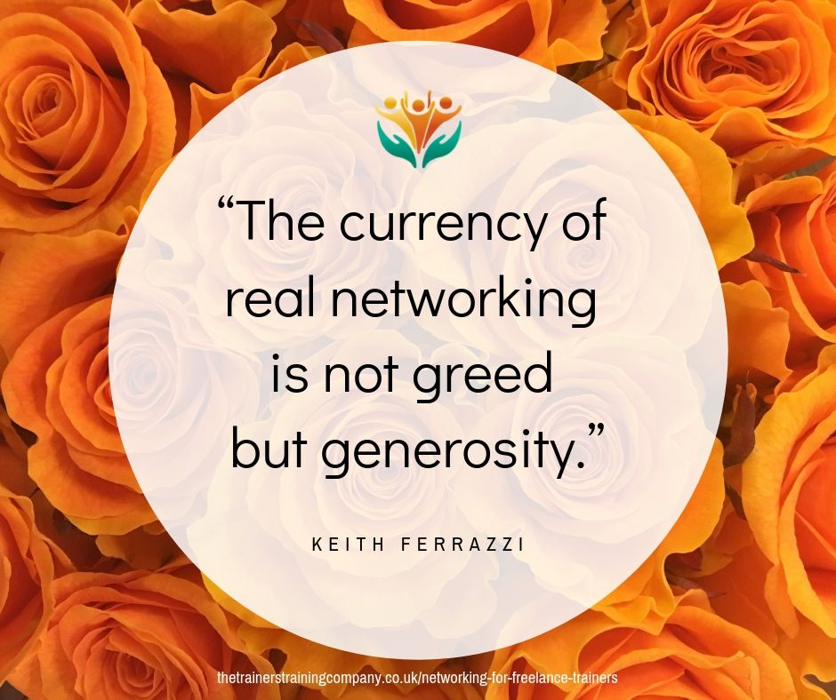 """The currency of real networking is not greed but generosity."" Quote by Keith Ferrazzi"