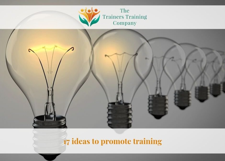 17 ideas to promote training